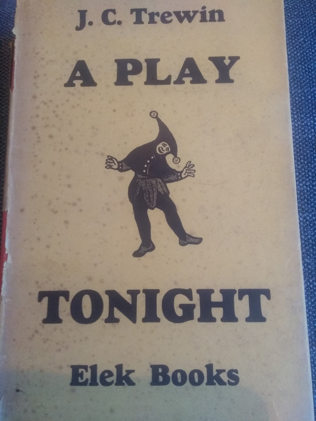 A Play Tonight, by J.C. Trewin