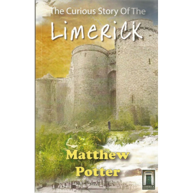 The Curious Story of The Limerick, by Matthew Potter