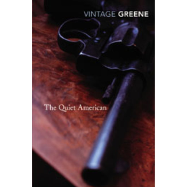 The Quiet American, by Graham Greene