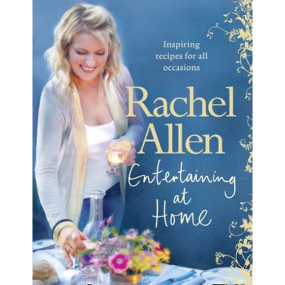 Entertaining at Home, by Rachel Allen