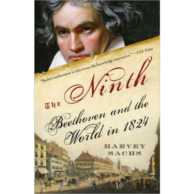 The Ninth: Beethoven and the World in 1824, by Harvey Sachs.