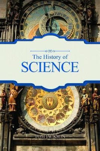 The History of Science, by Tom Jackson
