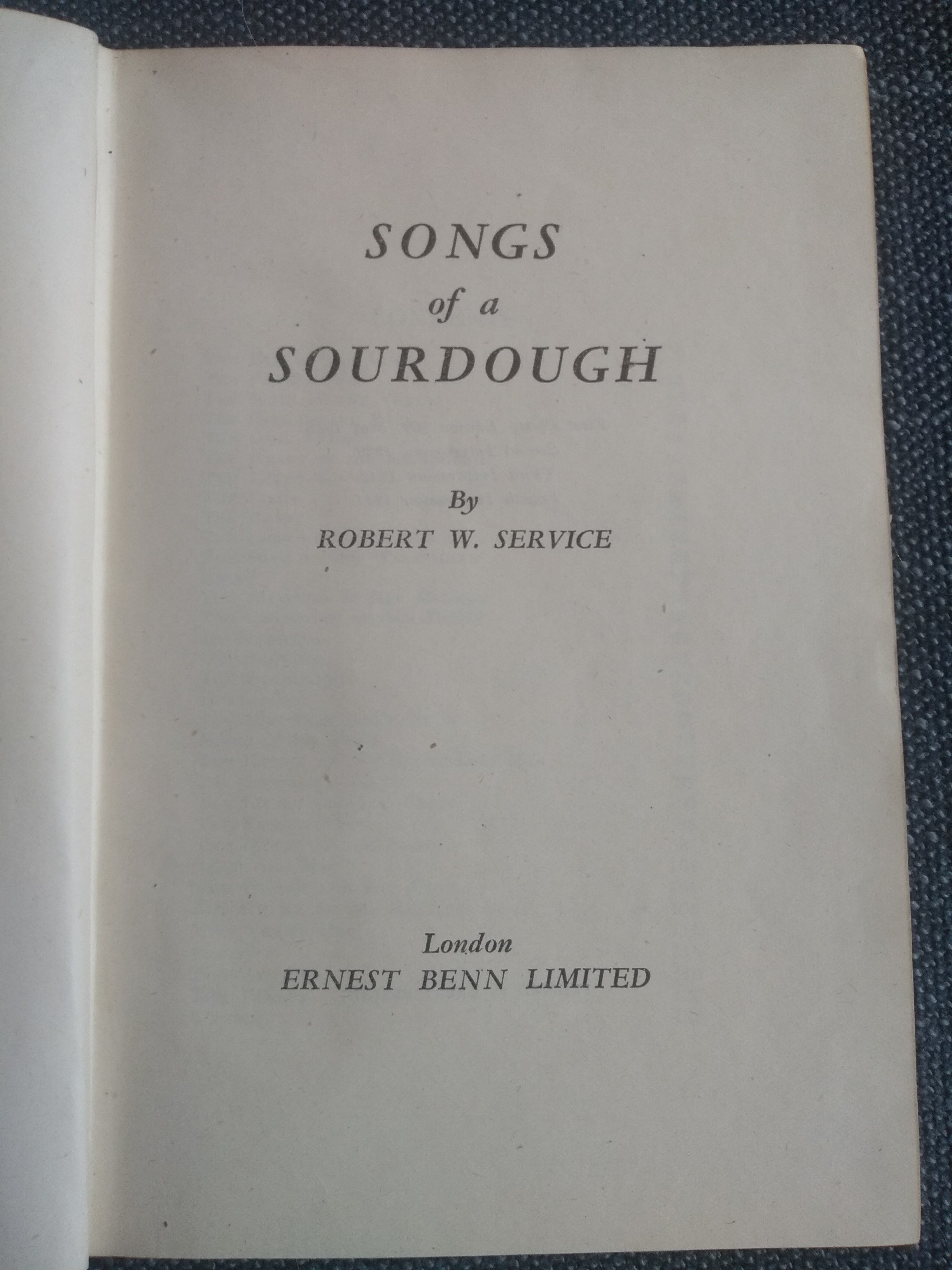 Songs of a Sourdough, by Robert Service