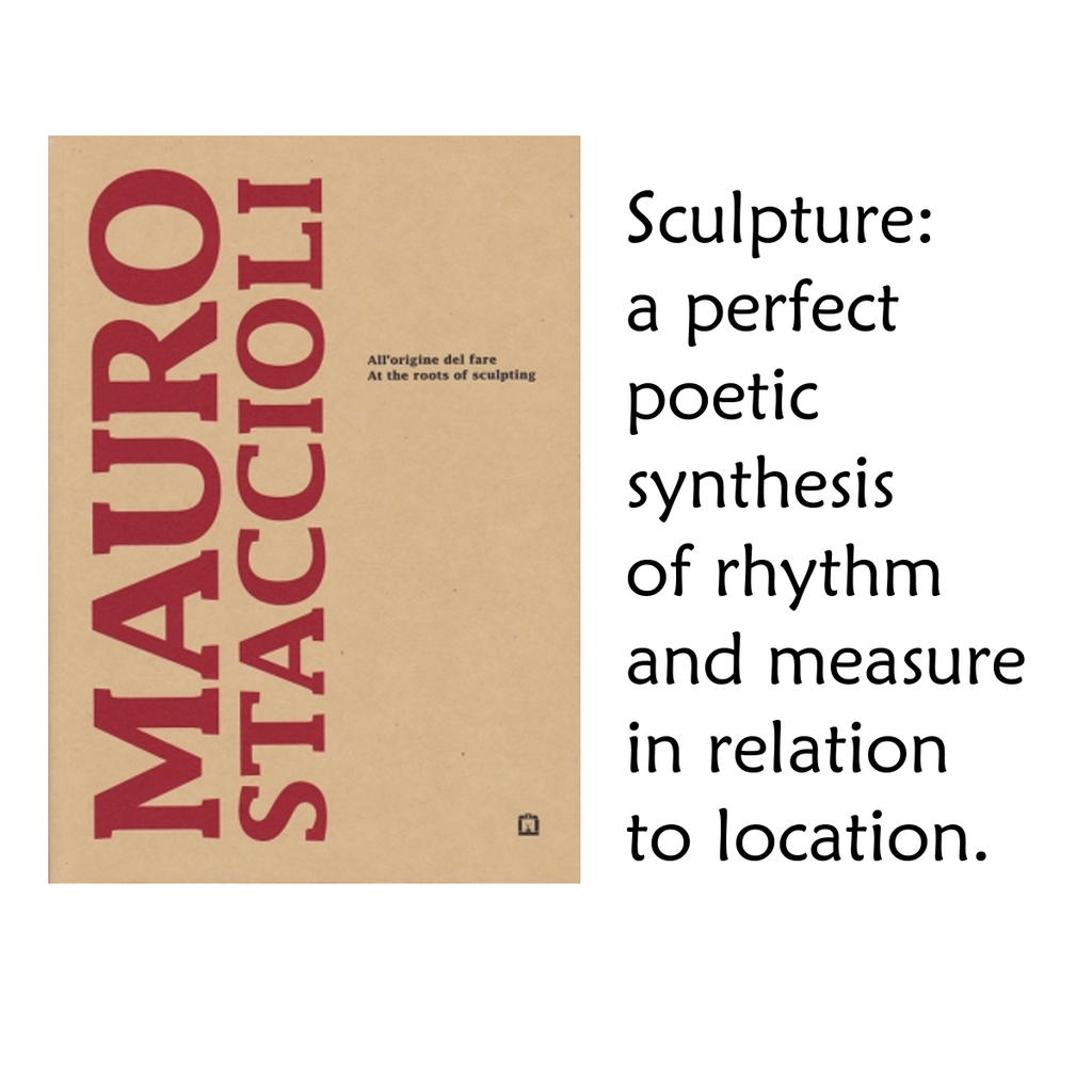 Mauro Staccioli:  At the roots of sculpting.