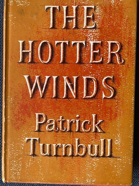 The Hotter Winds, by Patrick Turnbull