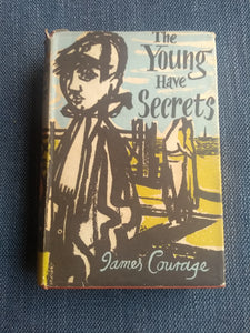The Young Have Secrets, by James Courage