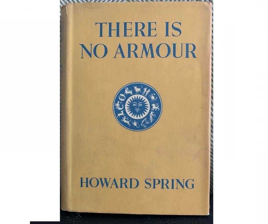 There Is No Armour, by Howard Spring