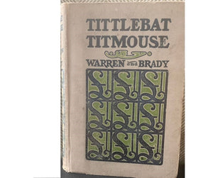 Tittlebat Titmouse, by Samuel Warren, edited by Cyrus Townsend  Brady
