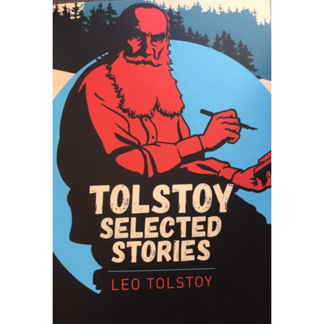 Tolstoy Selected Stories, by Leo Tolstoy