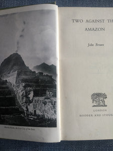 Two Against the Amazon, by John Brown