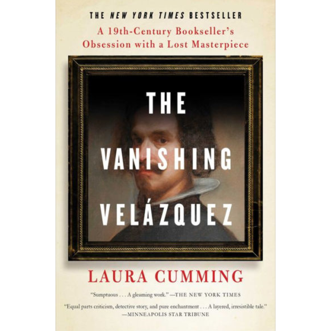 The Vanishing Velázquez,  by Laura Cumming