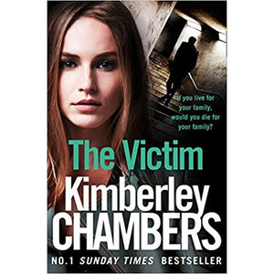 The Victim by Kimberley Chamber
