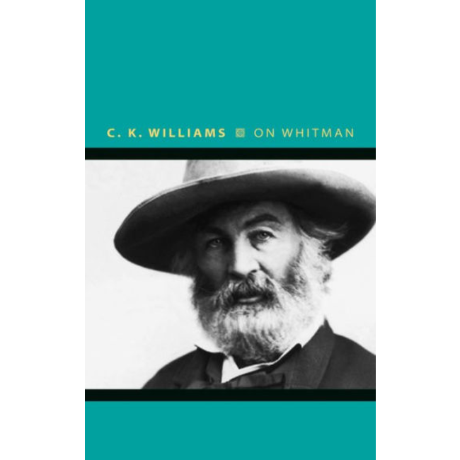On Whitman, by C. K. Williams