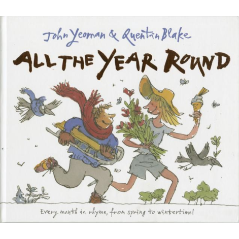 All the Year Round,  by John Yeoman (Author), Quentin Blake (Illustrator)