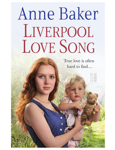 Liverpool Love Song, by Anne Baker