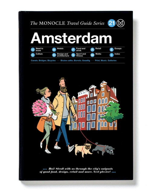 The Monocle Travel Guide to Amsterdam, by Tyler Brule and Andrew Tuck