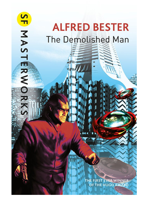 The Demolished Man, by Alfred Bester