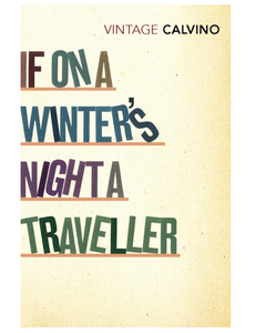If On A Winter's Night A Traveller, by Italo Calvino