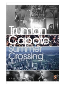Summer Crossing, by Truman Capote
