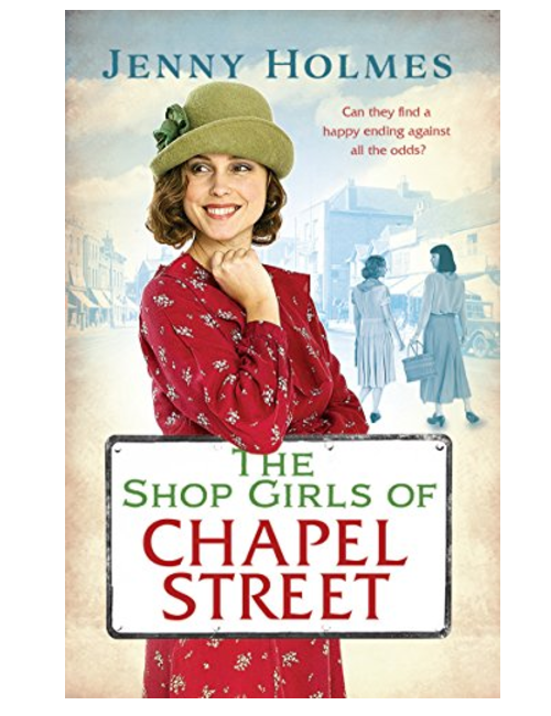 The Shop Girls of Chapel Street, by  Jenny Holmes