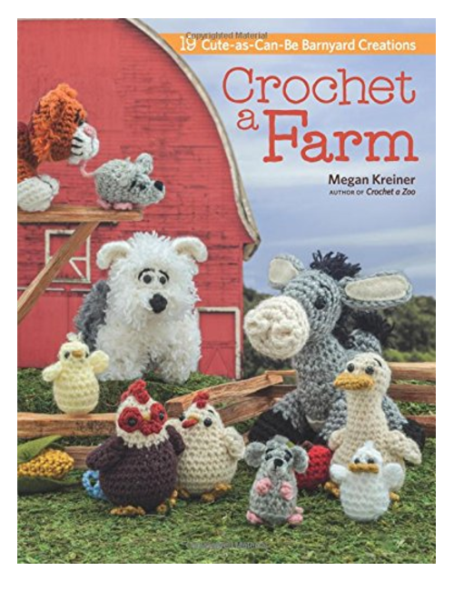 Crochet a farm, by Megan Kreiner