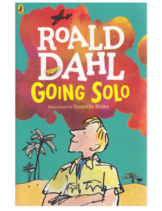 Going Solo, by Roald Dahl