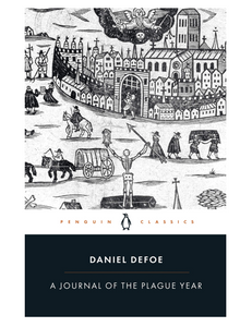 A Journal of the Plague Year, by Daniel Defoe