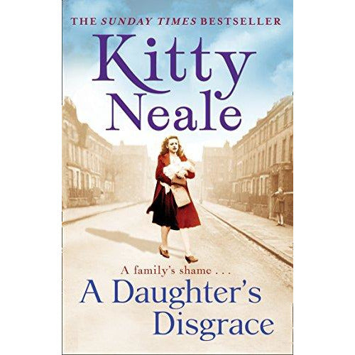 A Daughter's Disgrace, by Kitty Neale