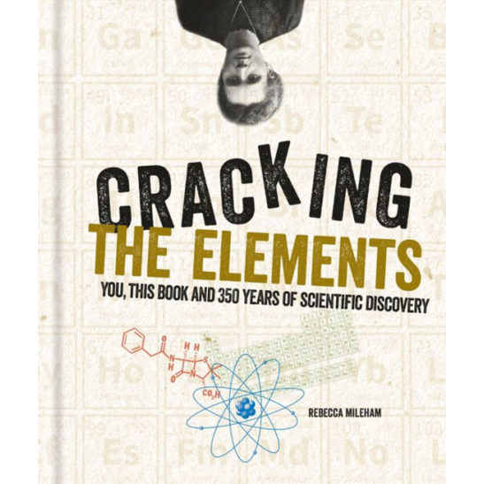 Cracking the Elements, by Rebecca Mileham