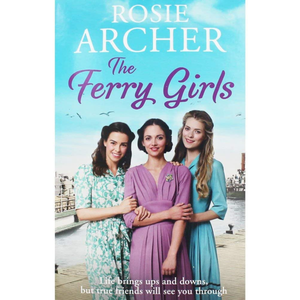 The Ferry Girls, by Rosie Archer