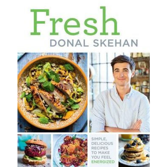 Fresh: Simple, Delicious Recipes to Make You Feel Energized!