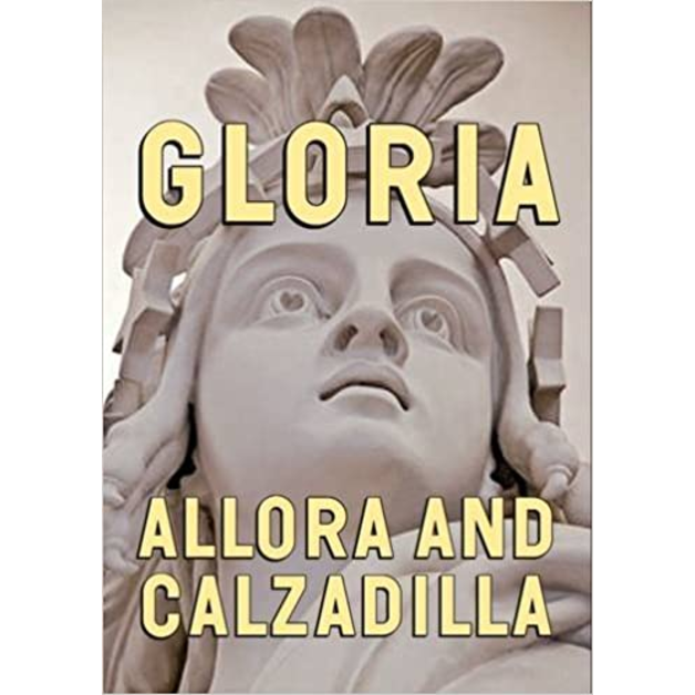 Allora & Calzadilla Gloria, edited by Lisa Freiman
