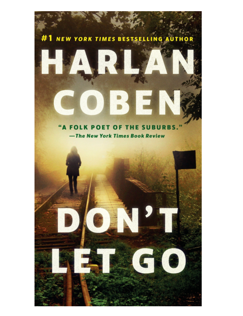 Don't Let Go, by  Harlan Coben
