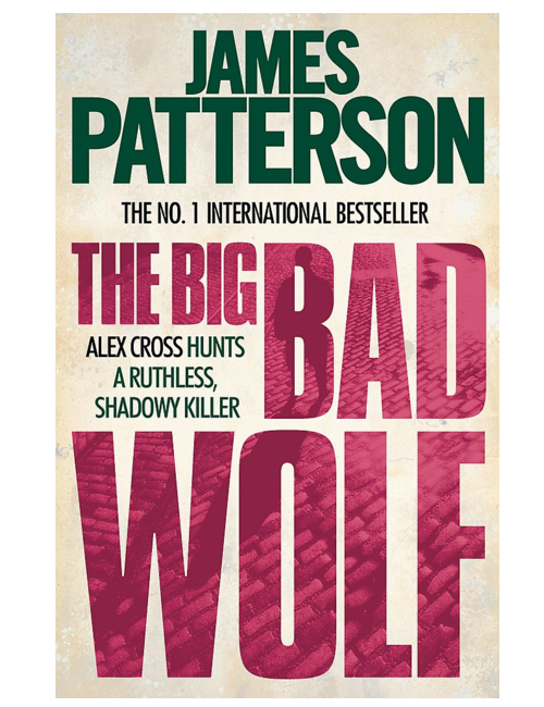 The Big Bad Wolf, by James Patterson