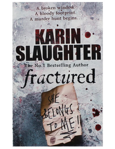 Fractured, by Karin Slaughter