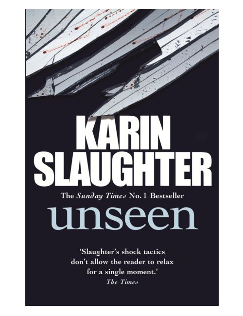 Unseen, by Karin Slaughter