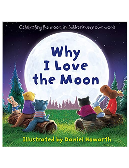Why I Love the Moon, by Daniel Howarth