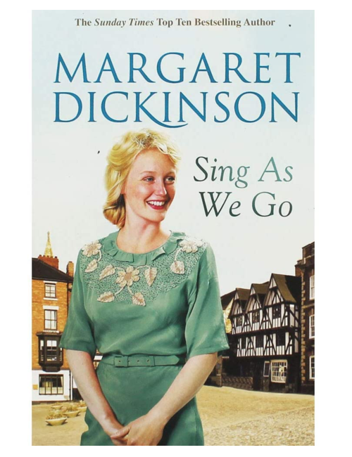 Sing as We Go, Margaret Dickinson