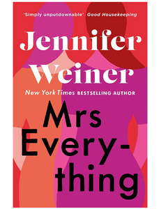 Mrs Everything, by Jennifer Weiner