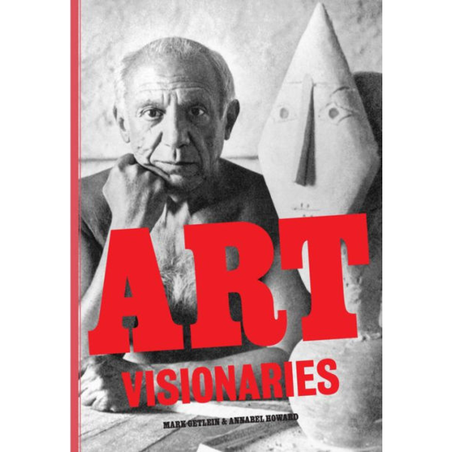 Art Visionaries by Mark Getlein, Annabel Howard