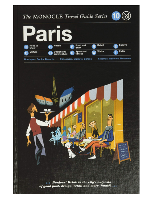Paris: The Monocle Travel Guide, by Tyler Brûlé and Andrew Tuck