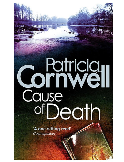Cause of Death, by Patricia Cornwell