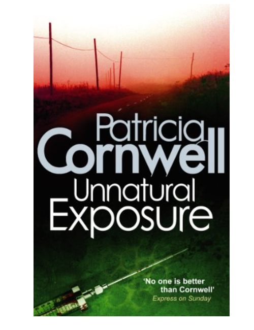 Unnatural Exposure, by Patricia Cornwell