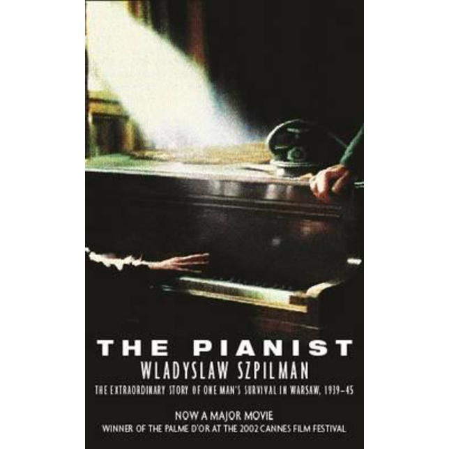 The Pianist: The Extraordinary True Story of One Man's Survival in Warsaw, 1939-1945 by Wladyslaw Szpilman.