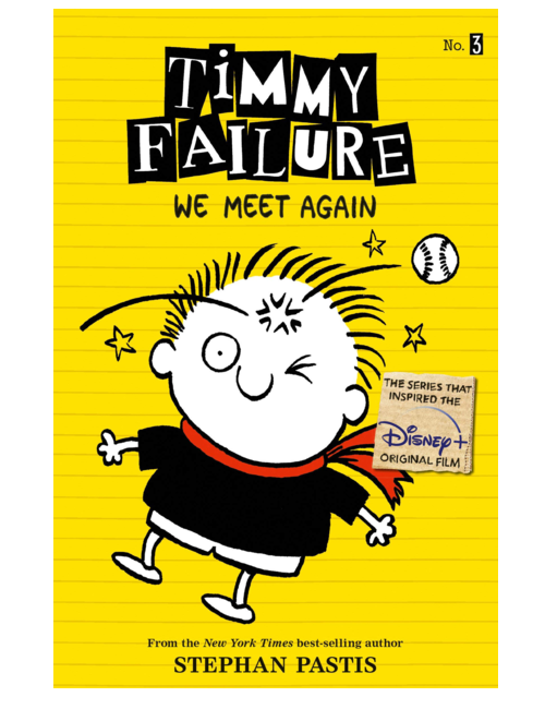 Timmy Failure: We Meet Again, by  Stephan Pastis