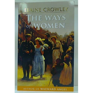 The Ways of Women, by Elaine Crowley.