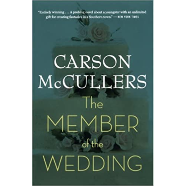 The Member of the Wedding, by Carson McCullers