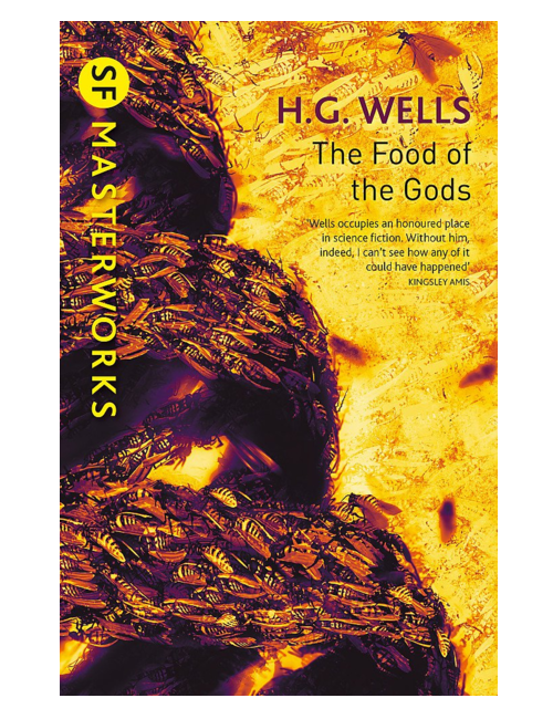 The Food of the Gods, by H. G. Wells