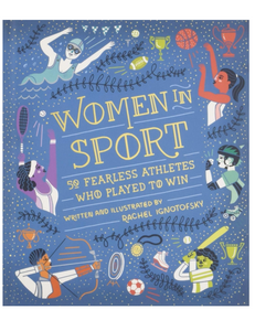 Women in Sports, by Rachel Ignotofsky