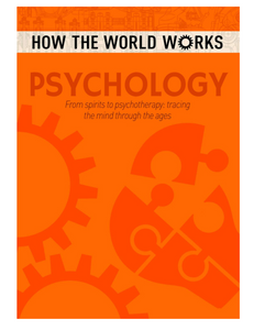 How the World Works: Psychology, by Anne Rooney